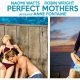 Perfect mothers (video)